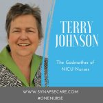 Terry Johnson : The Godmother of NICU Nurses