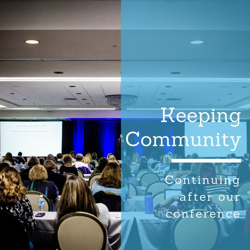 Keeping Community : Continuing After Our Conference