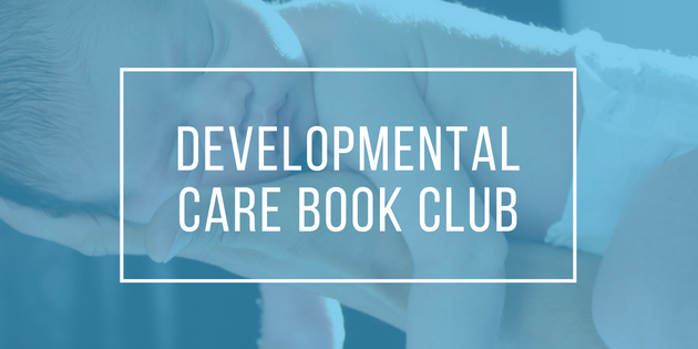 Developmental Care Book Club : Month Two